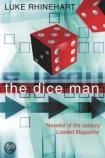the diceman Luke Rhinehart www.coachingmetsanne.com Den Haag